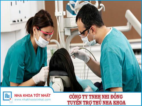 Công Ty TNHH Nhi Đồng Tuyển Trợ Thủ Nha Khoa