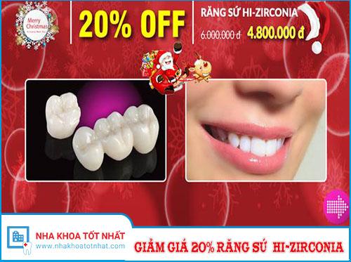 Giảm Ngay 20% Răng Sứ Cao Cấp Hi-Zirconia