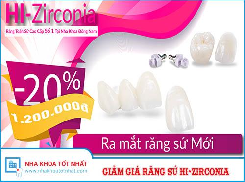 Răng Sứ Hi-Zirconia Giảm Giá Lên Đến 1.200.000 đ/răng