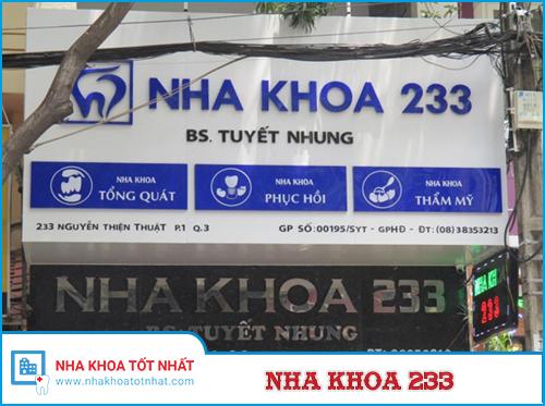 Nha Khoa 233 - số 233 Nguyễn Thiện Thuật, Phường 1, Quận 3, TP. Hồ Chí Minh.
