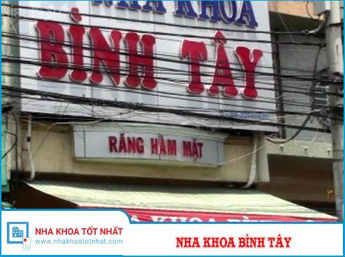 Nha Khoa Bình Tây - 62 Nguyễn Thị Nhỏ, Phường 14 , Quận 5
