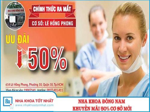 Nha Khoa Đông Nam Khuyến Mãi 50% Cơ Sở Mới