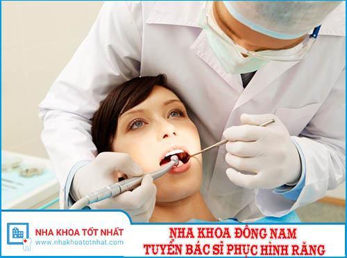 Nha Khoa Đông Nam Tuyển Bác Sĩ Phục Hình Răng