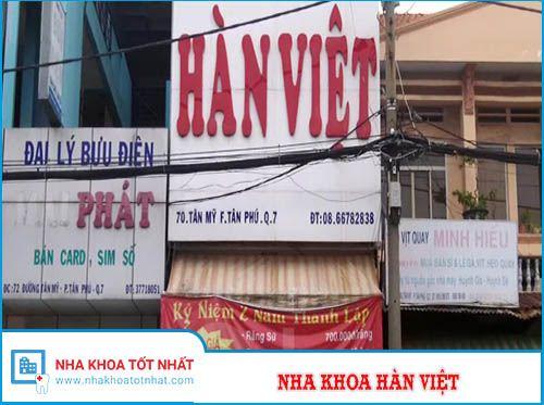 Nha khoa Hàn Việt - 70 Tân Mỹ, Phường Tân Phú , Quận 7