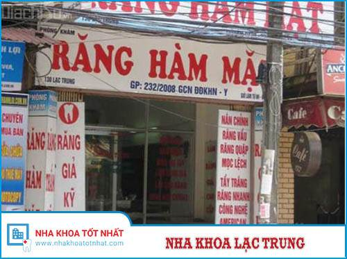 Nha Khoa Lạc Trung - 130 Lạc Trung, P. Thanh Lương, Q. Hai Bà Trưng
