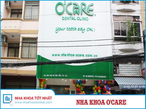 Nha Khoa O'CARE - số 346-348 Võ Văn Tần, Phường 5, Quận .3, TPHCM