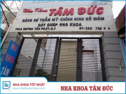 Nha Khoa Tâm Đức - 731A Huỳnh Tấn Phát, Phú Thuận, Quận 7, TPHCM