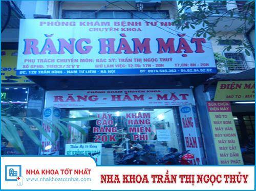 Nha khoa Trần Thị Ngọc Thủy - 128 Trần Bình , P. Mỹ Đình, Q. Nam Từ Liêm