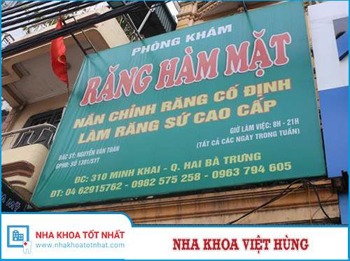 Nha Khoa Việt Hùng - 310 Minh Khai, P. Minh Khai, Q. Hai Bà Trưng