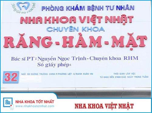 Nha khoa Việt Nhật - 32 Ngõ 155 Trường Chinh, Hà Nội