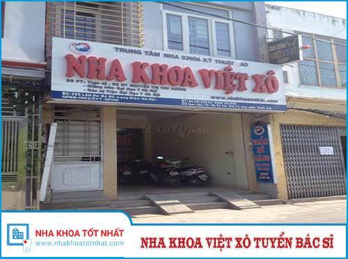 Nha Khoa Việt Xô Cần Gấp Bác Sĩ Nha Khoa