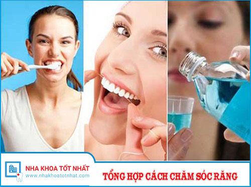 Tổng Hợp Các Cách Chăm Sóc, Điều Trị Răng Miệng