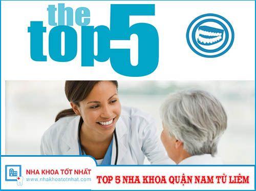 [REVIEW] Top 5 Nha Khoa Quận Nam Từ Liêm